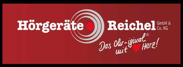 Das Ohr-iginal mit Herz! Hörgeräte Reichel GmbH & Co. KG